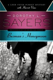 Busman's Honeymoon: A Lord Peter Wimsey Mystery with Harriet Vane