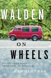 Walden on Wheels: A Memoir