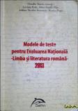 Claudia Topan (coord.) - Modele de teste pentru Evaluarea Nationala - Romana, Alta editura
