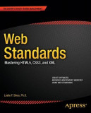 Web Standards: Mastering Html5, Css3, and XML