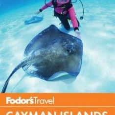 Fodor's in Focus Cayman Islands - Carte in engleza