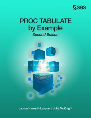 Proc Tabulate by Example, Second Edition foto