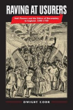 Raving at Usurers: Anti-Finance and the Ethics of Uncertainty in England, 1690-1750