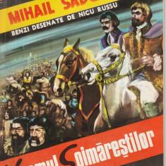 Mihail Sadoveanu - Neamul Soimarestilor / Benzi desenate de Nicu Russu - Reviste benzi desenate Altele