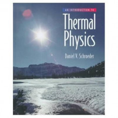 An Introduction to Thermal Physics - Carte in engleza