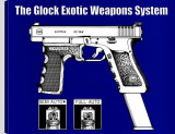 Glock Exotic Weapons System