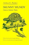 Skunny Wundy: Seneca Indian Tales