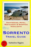 Sorrento Travel Guide: Sightseeing, Hotel, Restaurant & Shopping Highlights