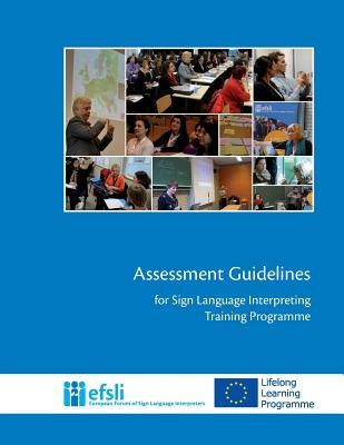 Assessment Guidelines for Sign Language Interpreting Training Programmes foto