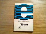 TEME - Nicolae Manolescu - Editura Cartea Romaneasca, 1971, 197 p.