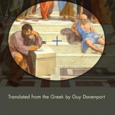 Herakleitos and Diogenes: Translated from the Greek by Guy Davenport - Carte in engleza