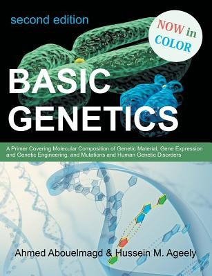 Basic Genetics: A Primer Covering Molecular Composition of Genetic Material, Gene Expression and Genetic Engineering, and Mutations an foto