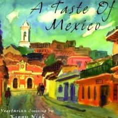 A Taste of Mexico: Vegetarian Cuisine - Carte in engleza