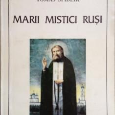 Tomas Spidlik - Marii mistici rusi - Carti ortodoxe