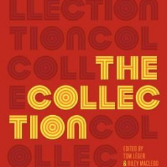 The Collection: Short Fiction from the Transgender Vanguard - Carte in engleza