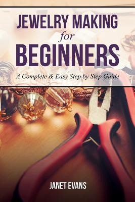 Jewelry Making for Beginners: A Complete & Easy Step by Step Guide foto