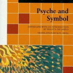 Psyche and Symbol: A Selection from the Writings of C.G. Jung - Carte in engleza