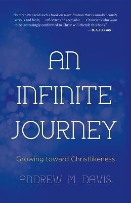 An Infinite Journey: Growing Toward Christlikeness foto