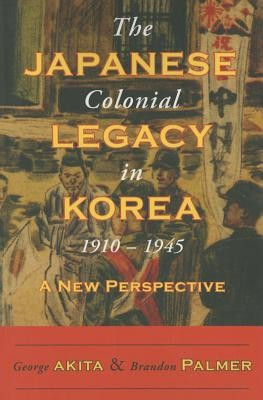The Japanese Colonial Legacy in Korea, 1910-1945 foto mare