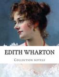 Edith Wharton, Collection Novels