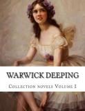 Warwick Deeping, Collection Novels Volume I