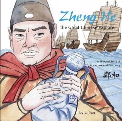 Zheng He, the Great Chinese Explorer: A Bilingual Story of Adventure and Discovery (Chinese and English) foto