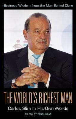 The World's Richest Man: Carlos Slim in His Own Words foto
