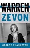 Warren Zevon: Desperado of Los Angeles