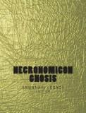 Necronomicon Gnosis: The Anunnaki Legacy Edition (Gold Edition)