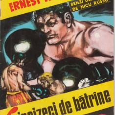 Ernest Hemingway - Cincizeci de batrine / benzi desenate de Nicu Russu - Reviste benzi desenate Altele