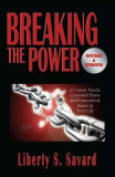 Breaking the Power ( Revised and Updated): Of Unmet Needs, Unhealed Hurts, and Unresolved Issues in Your Life