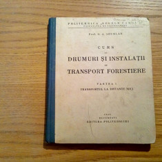 CURS DE DRUMURI SI INSTALATII DE TRANSPORT - D. A. Sburlan - Politehnica, 1940 - Curs Tehnica