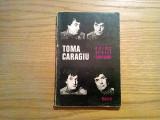 TOMA CARAGIU * Poeme si alte CONFESIUNI - Dacia,  1979, 107 p.+ ilustrati