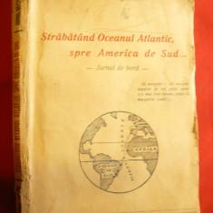 Mihail Negru - Strabatand Oc.Atlantic spre America de Sud - Jurnal de Bord - Carte de calatorie