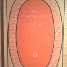 I.L. Caragiale - Teatru (Editura Minerva, 1987) - Carte Teatru
