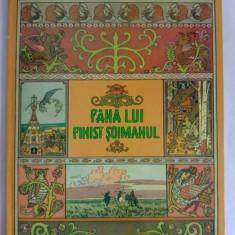 Pana lui Finist Soimanul, Ed. Ion Creanga 1986, colectie - Carte Basme