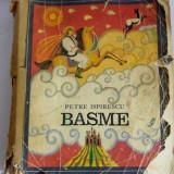 BASME, de PETRE ISPIRESCU, ILUSTRAȚII de DONE STAN, Ed. I. Creanga 1978 - Carte de povesti