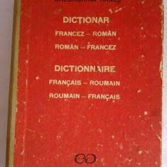 DICTIONAR FRANCEZ-ROMAN, ROMAN- RANCEZ, Gheorghina Hanes, Ed. Stiintifica, 1991