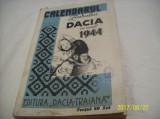 Calendarul ziarului dacia pe anul 1944