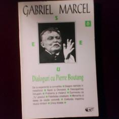 Gabriel Marcel Dialoguri cu Pierre Boutang - Carte Filosofie