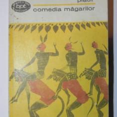 COMEDIA MAGARILOR-TITUS MACIUS PLAUTUS BUCURESTI 1970 - Carte Teatru