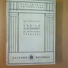 Vasile Alecsandri si scriitorii francezi Ch. Drouet Bucuresti 1924