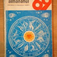 ALMANAHUL VINATORULUI SI PESCARULUI SPORTIV 1969