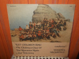 The Children's Choir Of The Romanian Radio And Television*  Eugenia Vacarescu