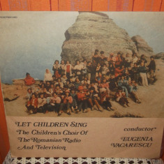 The Children's Choir Of The Romanian Radio And Television* Eugenia Vacarescu - Muzica Corala, VINIL