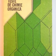 TESTE DE CHIMIE ORGANICA de DORA PARVULESCU, 1977 - Carte Chimie