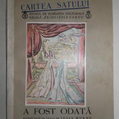 Aromani, IULIA MURNU- A FOST ODATA, 1938, ilustrata, POVESTI AROMANE - Carte folclor