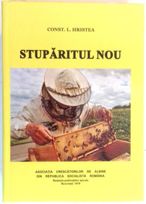 STUPARITUL NOU de CONST. L. HRISTEA , EDITIA A II A REVAZUTA SI COMPLETATA foto