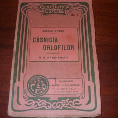 CASNICIA ORLOFILOR - Maxim Gorki ( raritate, carte veche, de colectie ) *
