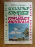 D4 Civilizatiile Extraterestre Si A Treia Conflagratie Mondiala- C Negureanu